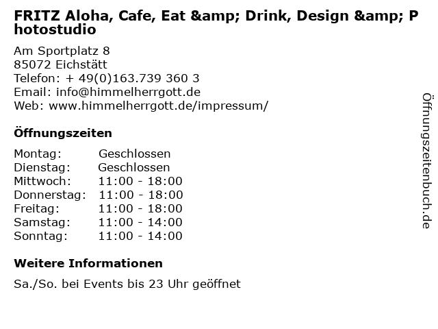 FRITZ Aloha, Cafe, Eat & Drink, Design & Photostudio in Eichstätt: Adresse und Öffnungszeiten