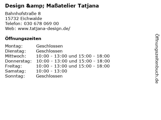 Design & Maßatelier Tatjana in Eichwalde: Adresse und Öffnungszeiten