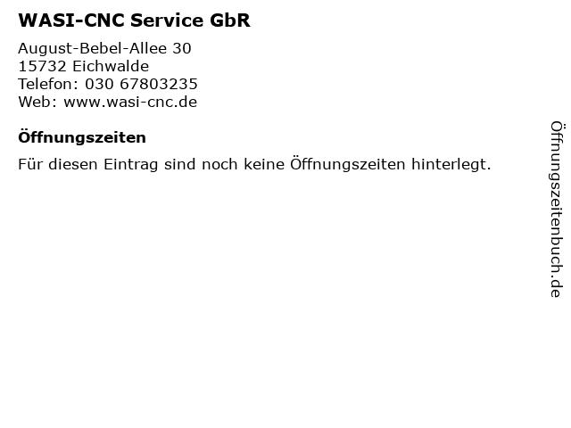 WASI-CNC Service GbR in Eichwalde: Adresse und Öffnungszeiten