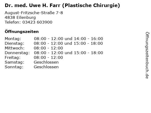 Dr. med. Uwe H. Farr (Plastische Chirurgie) in Eilenburg: Adresse und Öffnungszeiten
