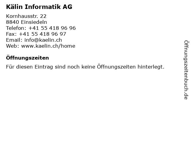 Kälin Informatik AG in Einsiedeln: Adresse und Öffnungszeiten