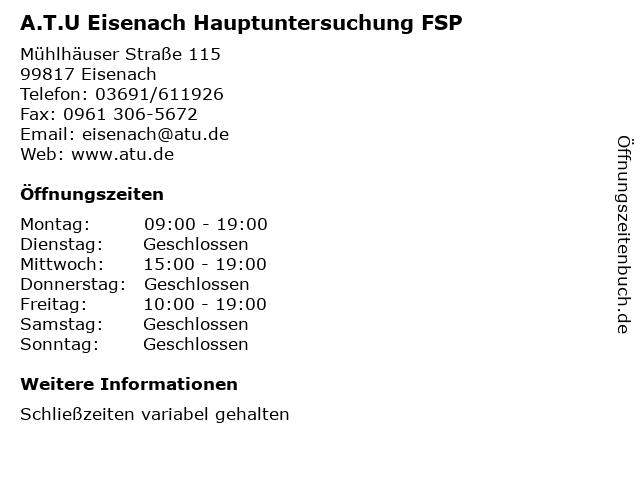 A.T.U Eisenach Hauptuntersuchung FSP in Eisenach: Adresse und Öffnungszeiten