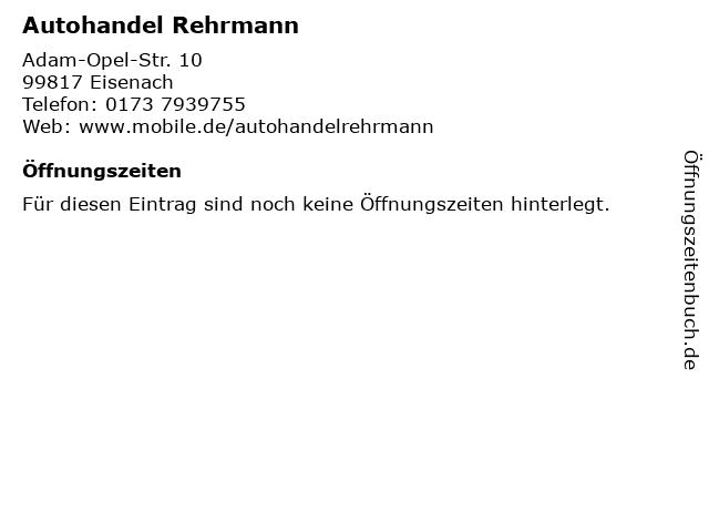 Autohandel Rehrmann in Eisenach: Adresse und Öffnungszeiten