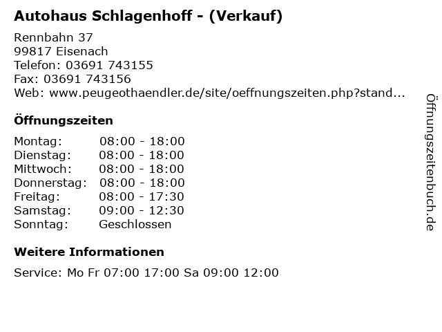 Autohaus Schlagenhoff - (Verkauf) in Eisenach: Adresse und Öffnungszeiten
