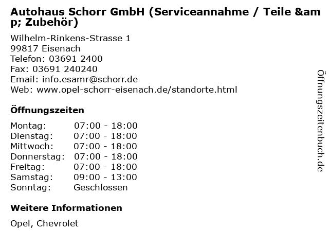 Autohaus Schorr GmbH (Serviceannahme / Teile & Zubehör) in Eisenach: Adresse und Öffnungszeiten