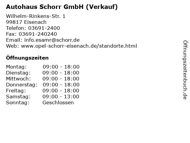 Autohaus Schorr GmbH (Verkauf) in Eisenach: Adresse und Öffnungszeiten