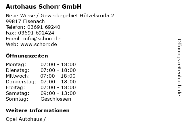 Autohaus Schorr GmbH in Eisenach: Adresse und Öffnungszeiten