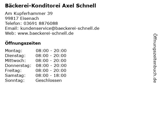 Bäckerei-Konditorei Axel Schnell in Eisenach: Adresse und Öffnungszeiten