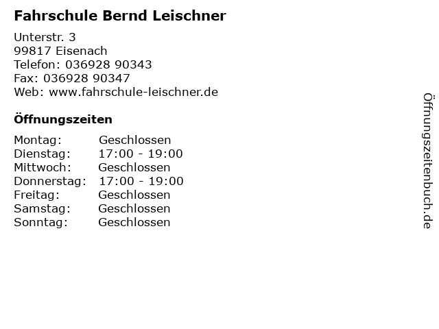 Fahrschule Bernd Leischner in Eisenach: Adresse und Öffnungszeiten
