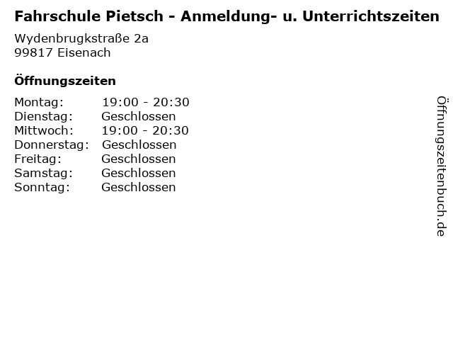 Fahrschule Pietsch - Anmeldung- u. Unterrichtszeiten in Eisenach: Adresse und Öffnungszeiten
