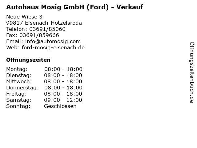 Autohaus Mosig GmbH (Ford) - Verkauf in Eisenach-Hötzelsroda: Adresse und Öffnungszeiten