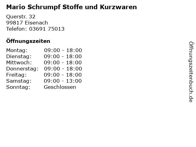 Mario Schrumpf Stoffe und Kurzwaren in Eisenach: Adresse und Öffnungszeiten