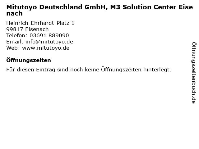 Mitutoyo Deutschland GmbH, M3 Solution Center Eisenach in Eisenach: Adresse und Öffnungszeiten