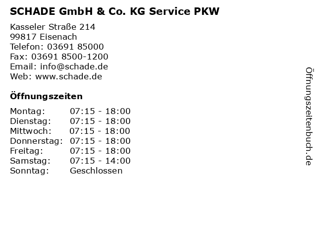 SCHADE GmbH & Co. KG Service PKW in Eisenach: Adresse und Öffnungszeiten
