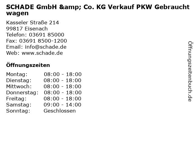 SCHADE GmbH & Co. KG Verkauf PKW Gebrauchtwagen in Eisenach: Adresse und Öffnungszeiten