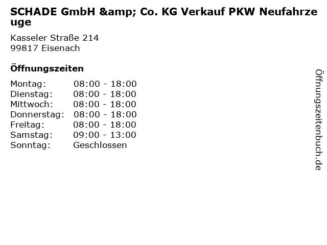 SCHADE GmbH & Co. KG Verkauf PKW Neufahrzeuge in Eisenach: Adresse und Öffnungszeiten