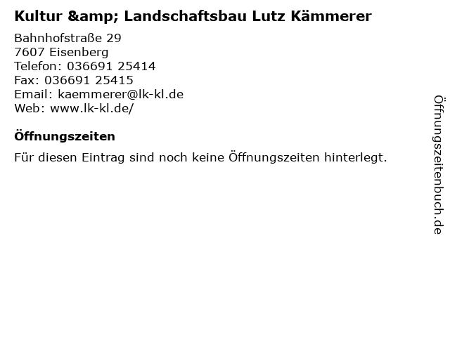 Kultur & Landschaftsbau Lutz Kämmerer in Eisenberg: Adresse und Öffnungszeiten