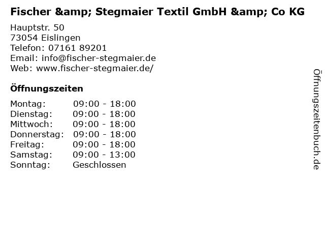 Fischer & Stegmaier Textil GmbH & Co KG in Eislingen: Adresse und Öffnungszeiten