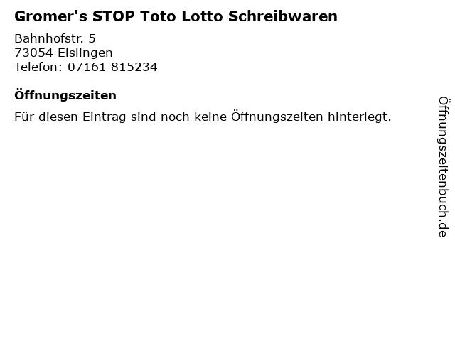 Gromer's STOP Toto Lotto Schreibwaren in Eislingen: Adresse und Öffnungszeiten
