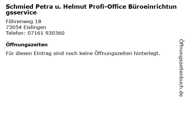 Schmied Petra u. Helmut Profi-Office Büroeinrichtungsservice in Eislingen: Adresse und Öffnungszeiten