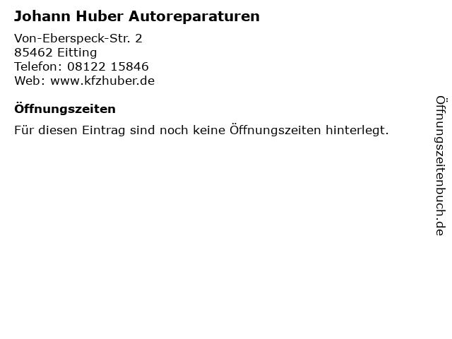Johann Huber Autoreparaturen in Eitting: Adresse und Öffnungszeiten
