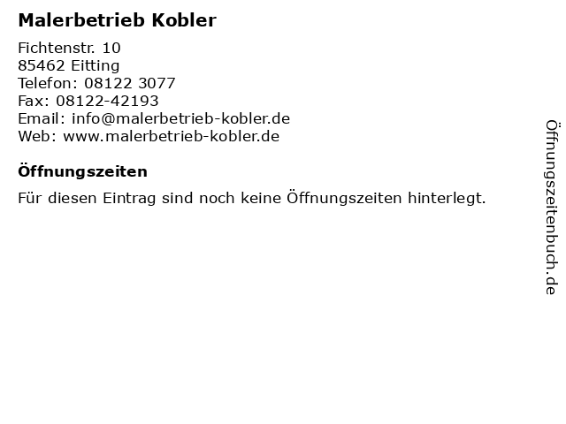 Malerbetrieb Kobler in Eitting: Adresse und Öffnungszeiten