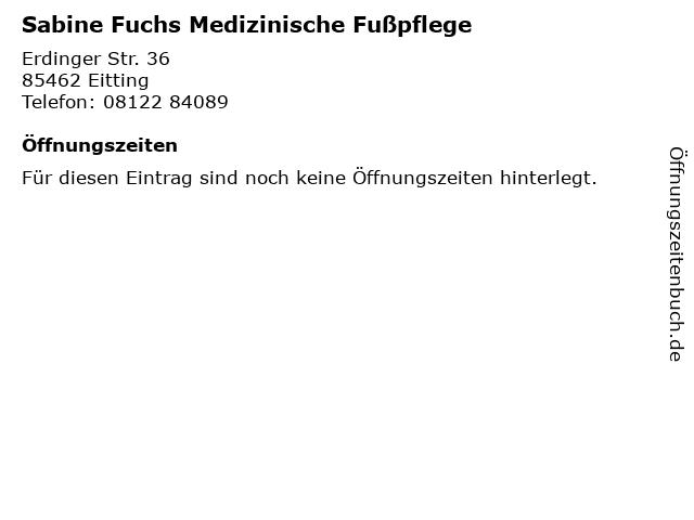Sabine Fuchs Medizinische Fußpflege in Eitting: Adresse und Öffnungszeiten