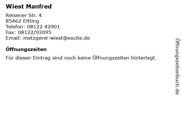 Wiest Manfred in Eitting: Adresse und Öffnungszeiten