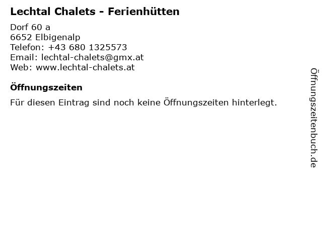 Lechtal Chalets - Ferienhütten in Elbigenalp: Adresse und Öffnungszeiten