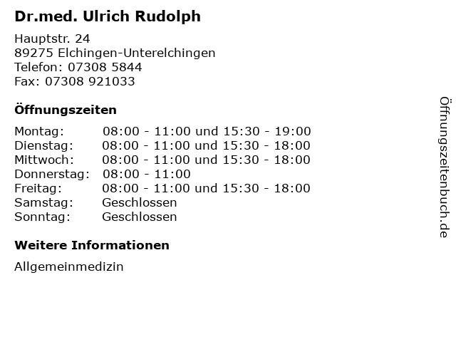 Dr.med. Ulrich Rudolph in Elchingen-Unterelchingen: Adresse und Öffnungszeiten