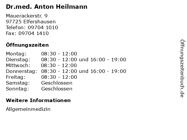 Dr.med. Anton Heilmann in Elfershausen: Adresse und Öffnungszeiten