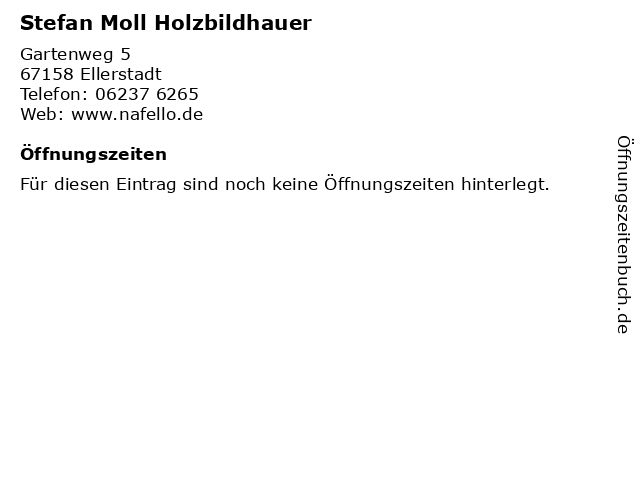 Stefan Moll Holzbildhauer in Ellerstadt: Adresse und Öffnungszeiten
