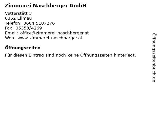 Zimmerei Naschberger GmbH in Ellmau: Adresse und Öffnungszeiten