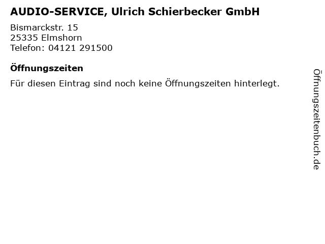 AUDIO-SERVICE, Ulrich Schierbecker GmbH in Elmshorn: Adresse und Öffnungszeiten