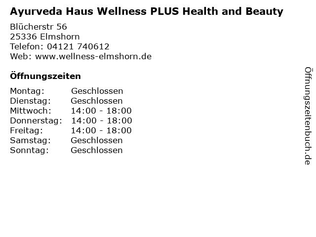 Ayurveda Haus Wellness PLUS Health and Beauty in Elmshorn: Adresse und Öffnungszeiten