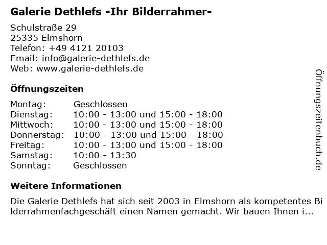 Galerie Dethlefs -Ihr Bilderrahmer- in Elmshorn: Adresse und Öffnungszeiten