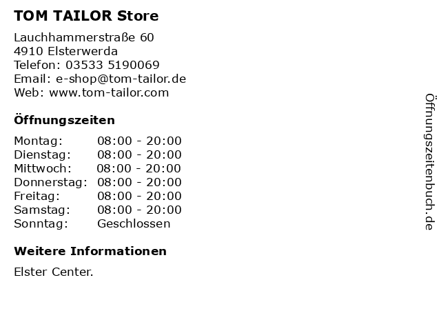 TOM TAILOR Store in Elsterwerda: Adresse und Öffnungszeiten