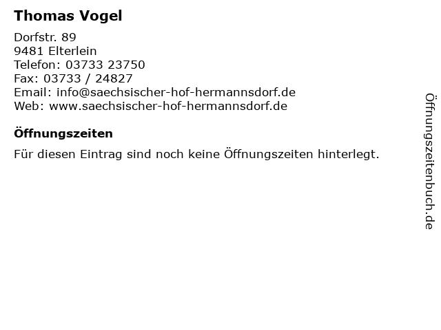 Thomas Vogel in Elterlein: Adresse und Öffnungszeiten