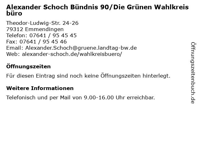 Alexander Schoch Bündnis 90/Die Grünen Wahlkreisbüro in Emmendingen: Adresse und Öffnungszeiten