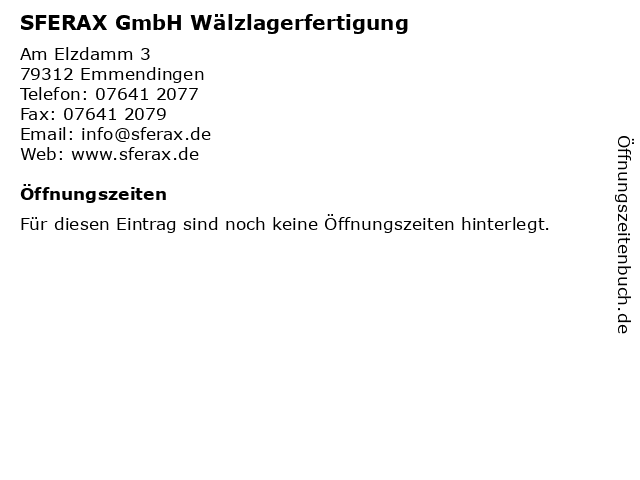 ᐅ öffnungszeiten Sferax Gmbh Wälzlagerfertigung Am Elzdamm 3 In