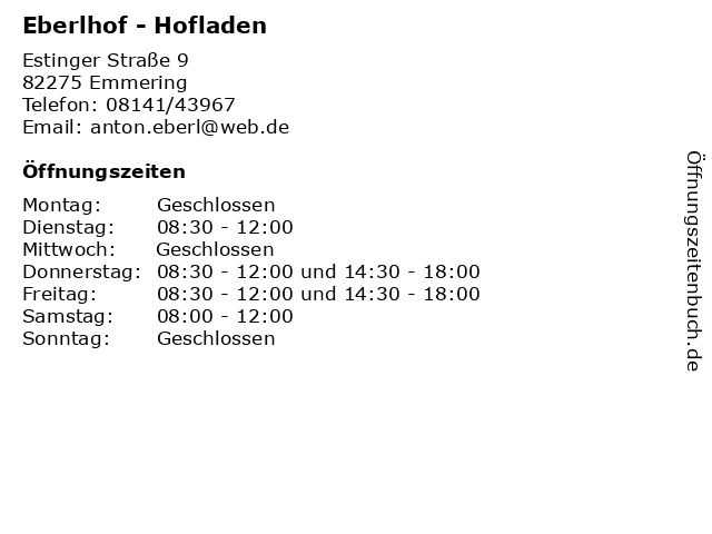 Eberlhof - Hofladen in Emmering: Adresse und Öffnungszeiten