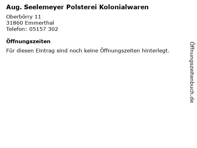 Aug. Seelemeyer Polsterei Kolonialwaren in Emmerthal: Adresse und Öffnungszeiten