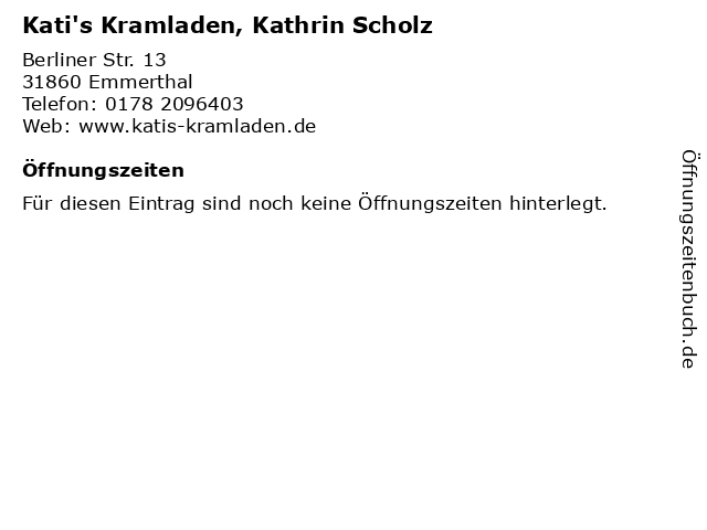Kati's Kramladen, Kathrin Scholz in Emmerthal: Adresse und Öffnungszeiten