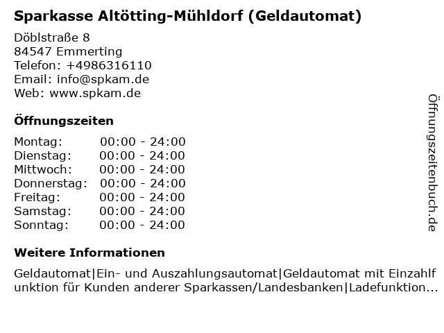 Sparkasse Altötting-Mühldorf - (Geldautomat Filiale) in Emmerting: Adresse und Öffnungszeiten