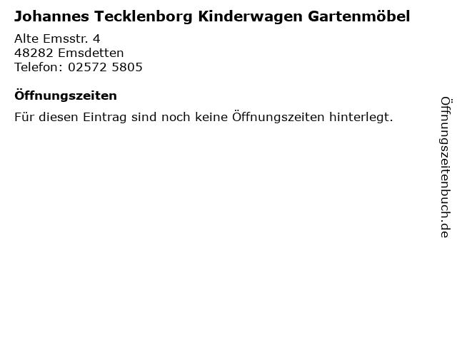 Johannes Tecklenborg Kinderwagen Gartenmöbel in Emsdetten: Adresse und Öffnungszeiten