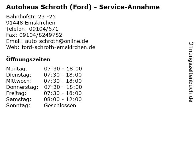 Autohaus Schroth (Ford) - Service-Annahme in Emskirchen: Adresse und Öffnungszeiten