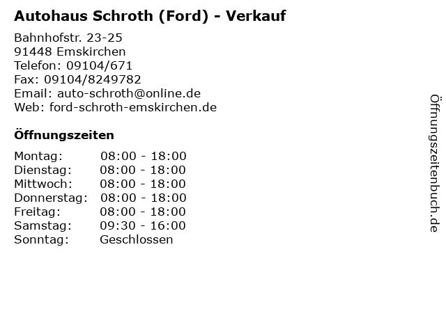 Autohaus Schroth (Ford) - Verkauf in Emskirchen: Adresse und Öffnungszeiten