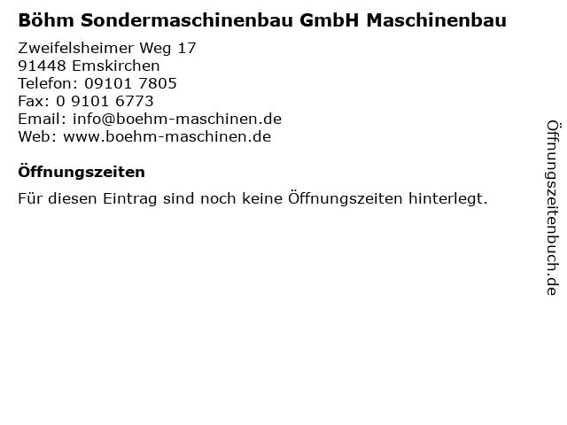 Böhm Sondermaschinenbau GmbH Maschinenbau in Emskirchen: Adresse und Öffnungszeiten