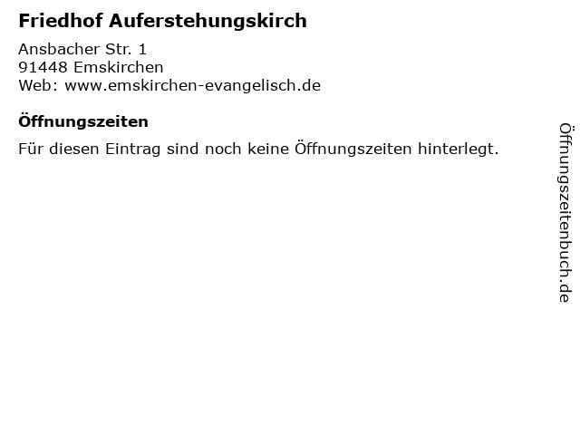 Friedhof Auferstehungskirch in Emskirchen: Adresse und Öffnungszeiten