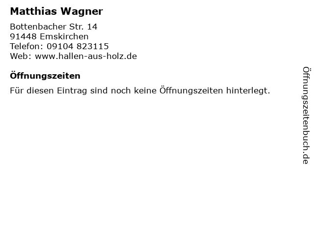 Matthias Wagner in Emskirchen: Adresse und Öffnungszeiten